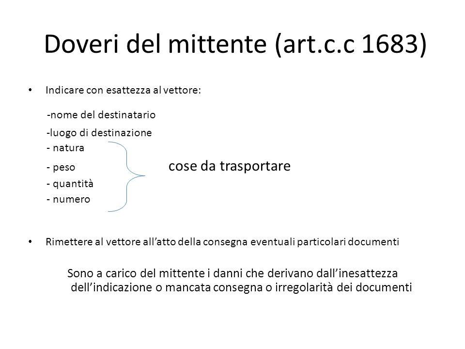 Doveri del mittente (art.c.c 1683)