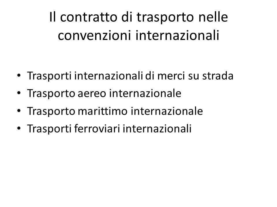 Il contratto di trasporto nelle convenzioni internazionali