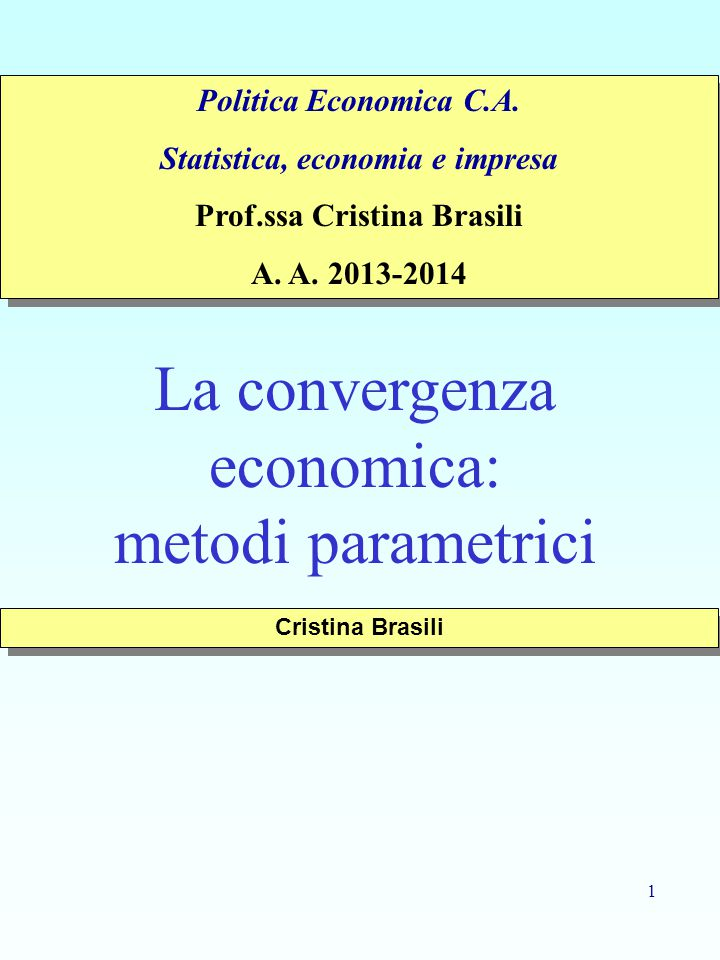 Statistica, economia e impresa Prof.ssa Cristina Brasili
