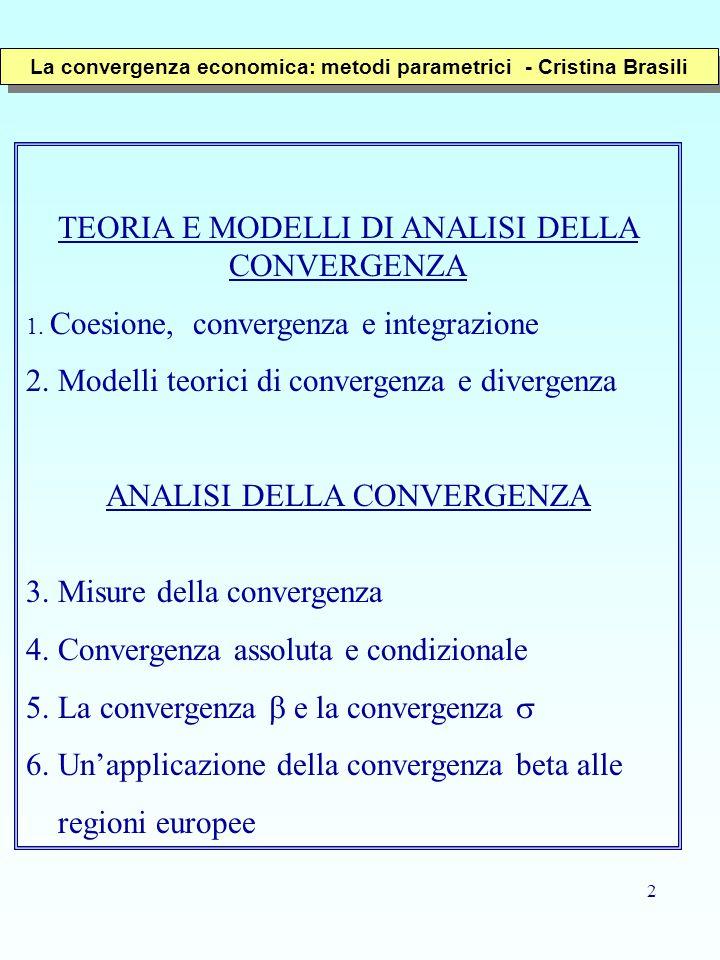 La convergenza economica: metodi parametrici - Cristina Brasili