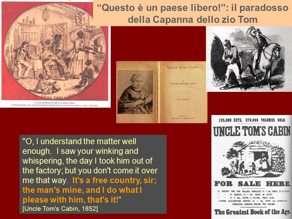 Questo è un paese libero! : il paradosso della Capanna dello zio Tom