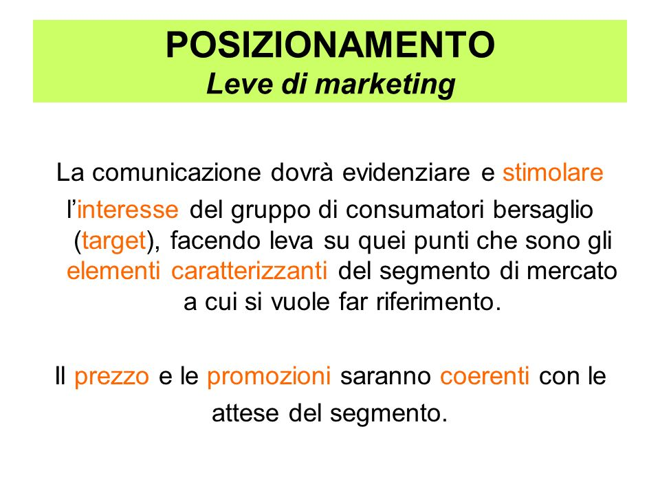 POSIZIONAMENTO Leve di marketing