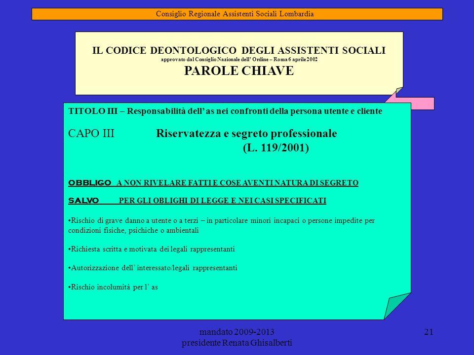 PAROLE CHIAVE CAPO III Riservatezza e segreto professionale