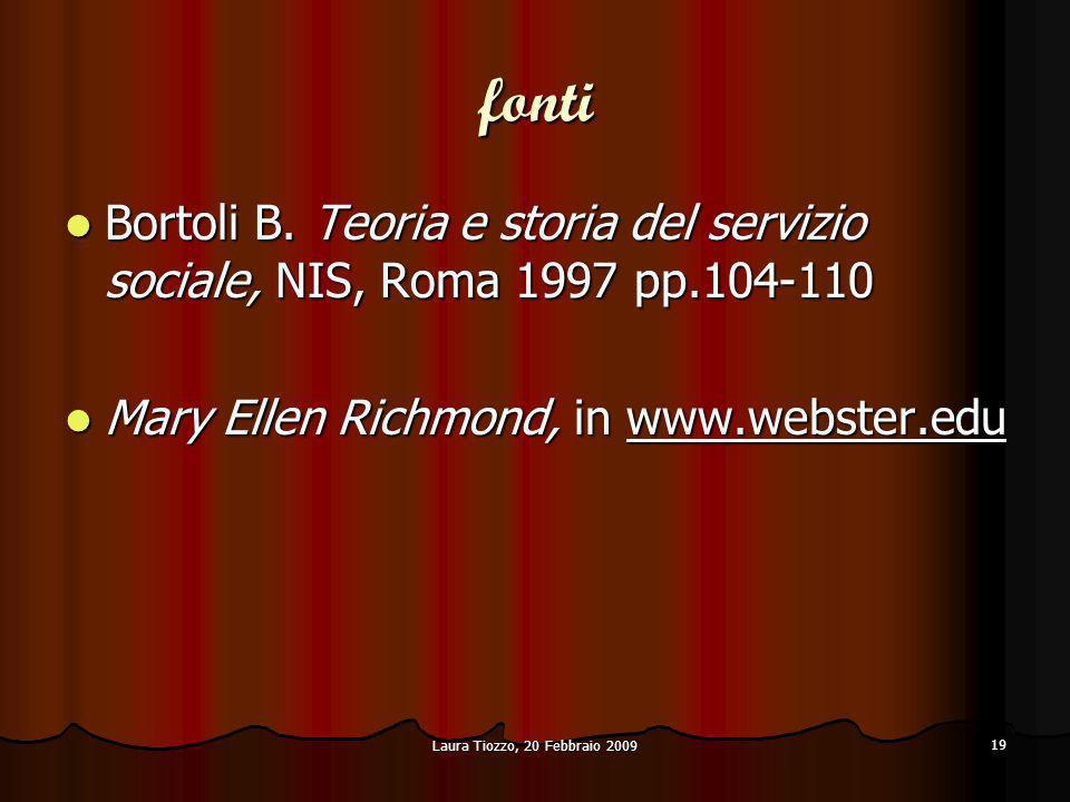 fonti Bortoli B. Teoria e storia del servizio sociale, NIS, Roma 1997 pp.104-110. Mary Ellen Richmond, in www.webster.edu.