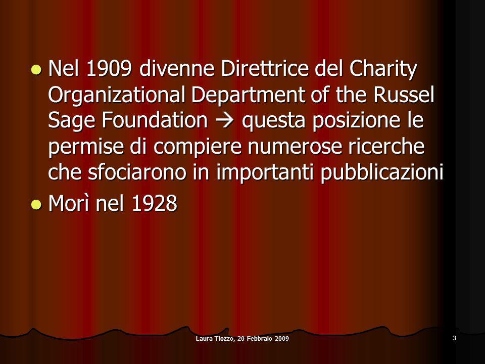 Nel 1909 divenne Direttrice del Charity Organizational Department of the Russel Sage Foundation  questa posizione le permise di compiere numerose ricerche che sfociarono in importanti pubblicazioni