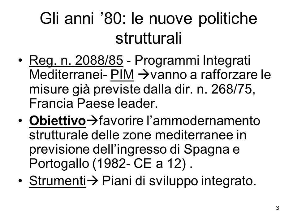 Gli anni '80: le nuove politiche strutturali