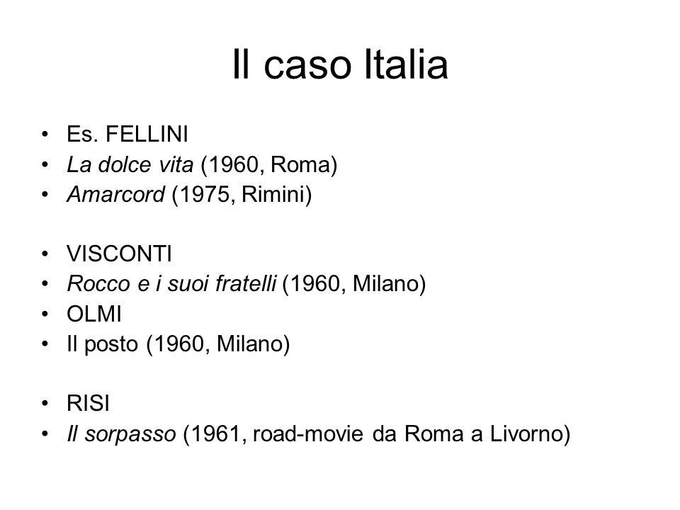 Il caso Italia Es. FELLINI La dolce vita (1960, Roma)