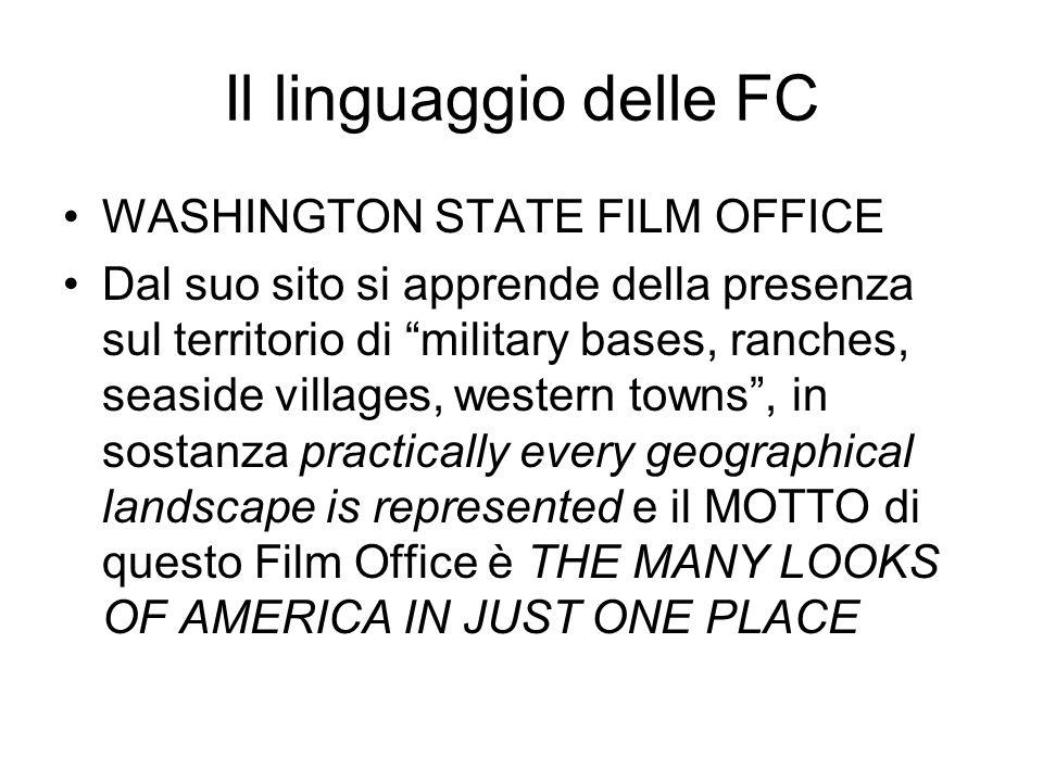 Il linguaggio delle FC WASHINGTON STATE FILM OFFICE