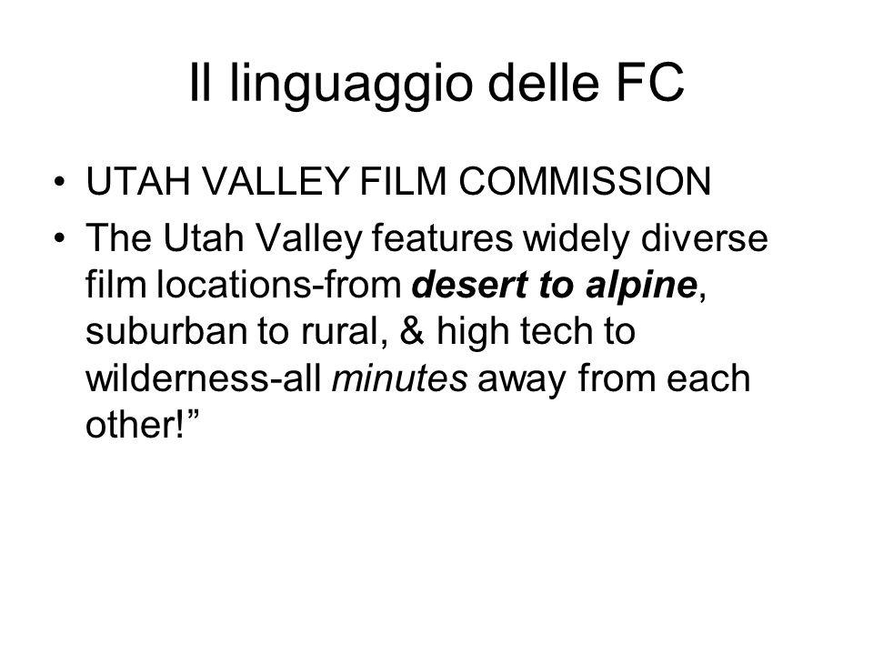 Il linguaggio delle FC UTAH VALLEY FILM COMMISSION