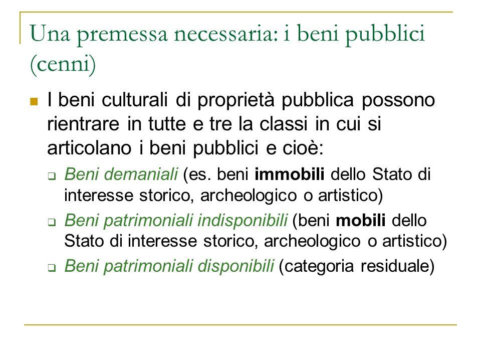 Una premessa necessaria: i beni pubblici (cenni)