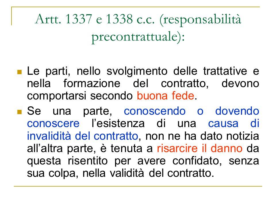 Artt. 1337 e 1338 c.c. (responsabilità precontrattuale):