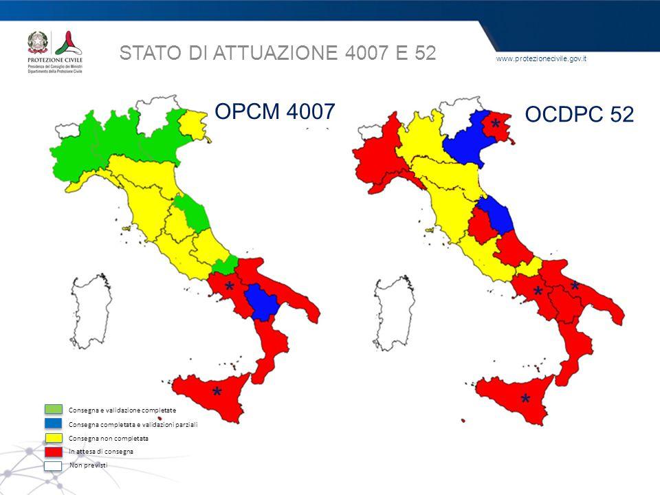 * * * * * * OPCM 4007 OCDPC 52 STATO DI ATTUAZIONE 4007 E 52