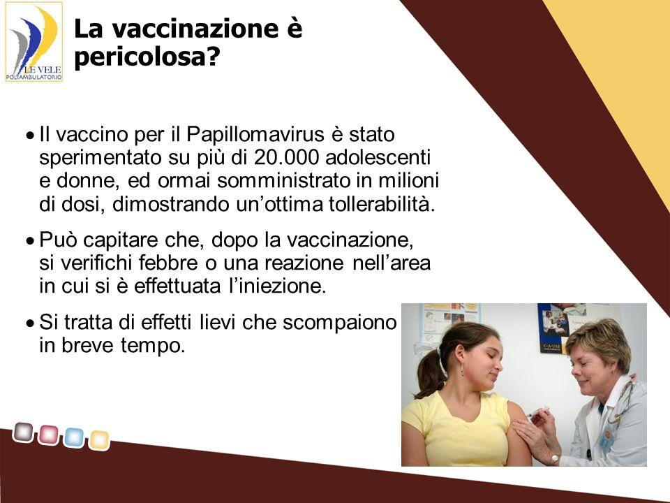 La vaccinazione è pericolosa