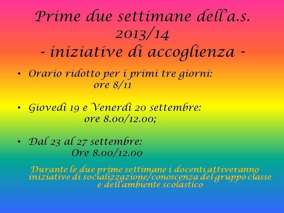 Prime due settimane dell'a.s. 2013/14 - iniziative di accoglienza -