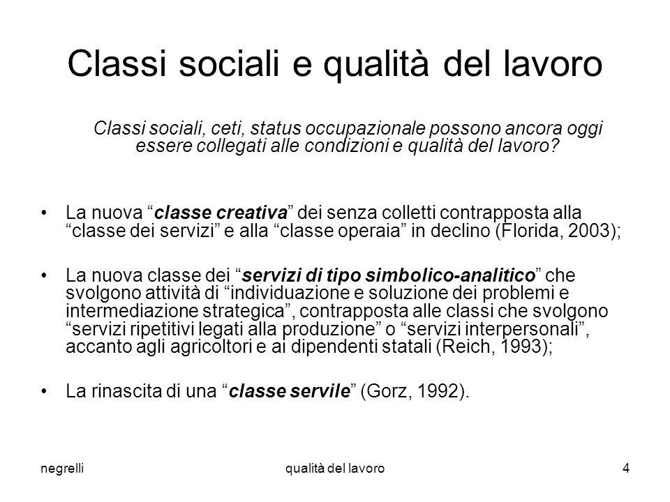 Classi sociali e qualità del lavoro