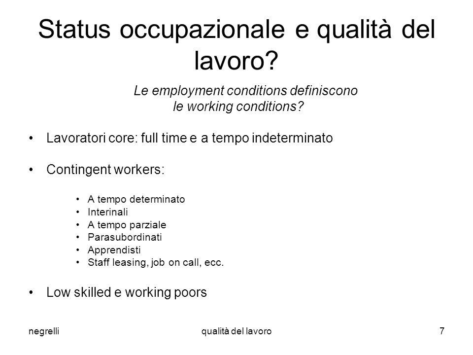Status occupazionale e qualità del lavoro