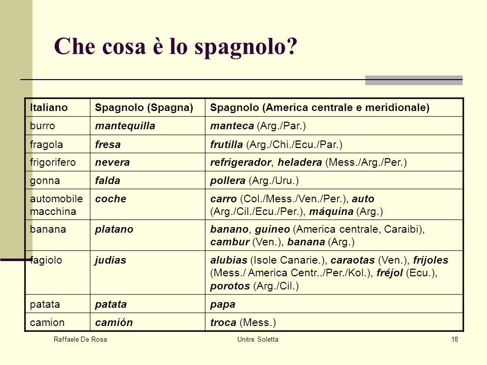 Che cosa è lo spagnolo Italiano Spagnolo (Spagna)