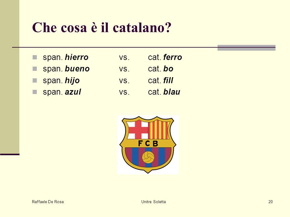 Che cosa è il catalano span. hierro vs. cat. ferro
