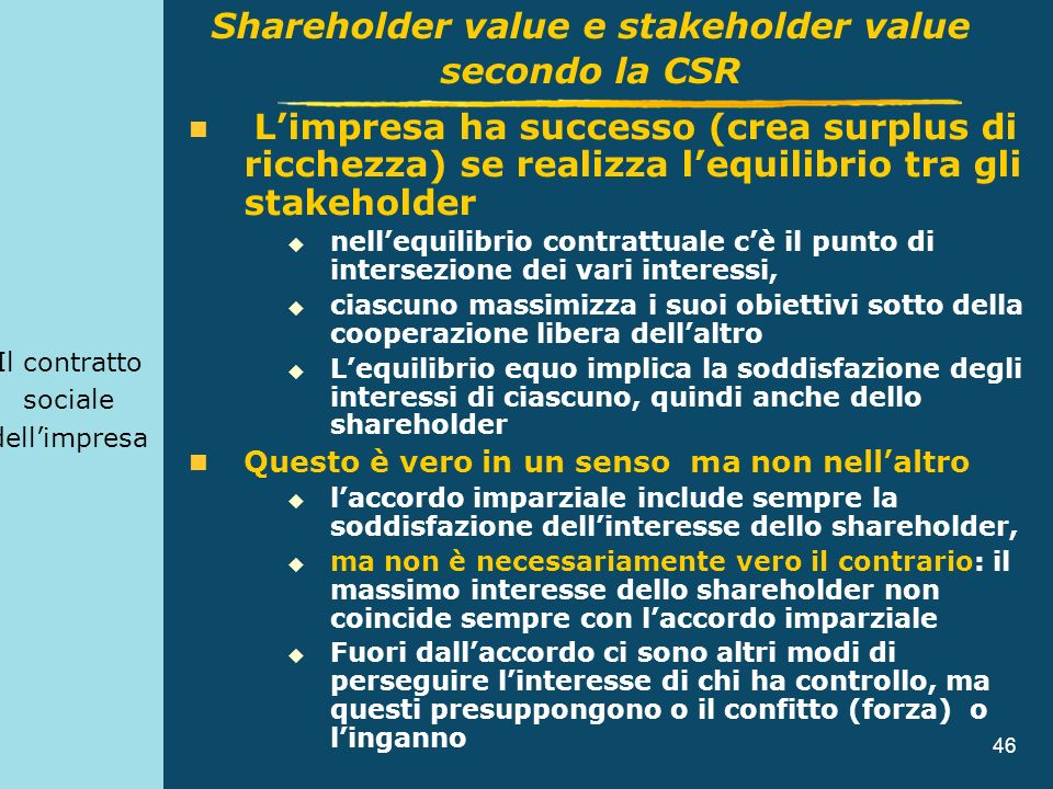Shareholder value e stakeholder value secondo la CSR