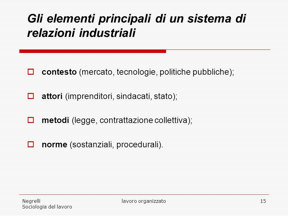 Gli elementi principali di un sistema di relazioni industriali