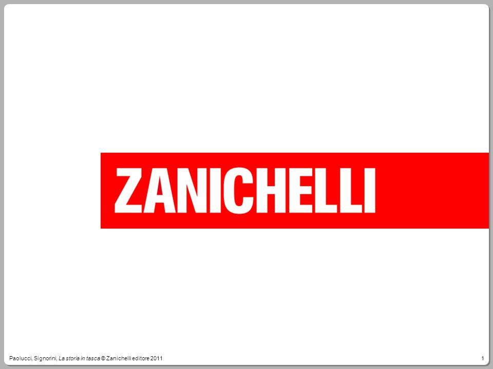 Paolucci, Signorini, La storia in tasca © Zanichelli editore 2011
