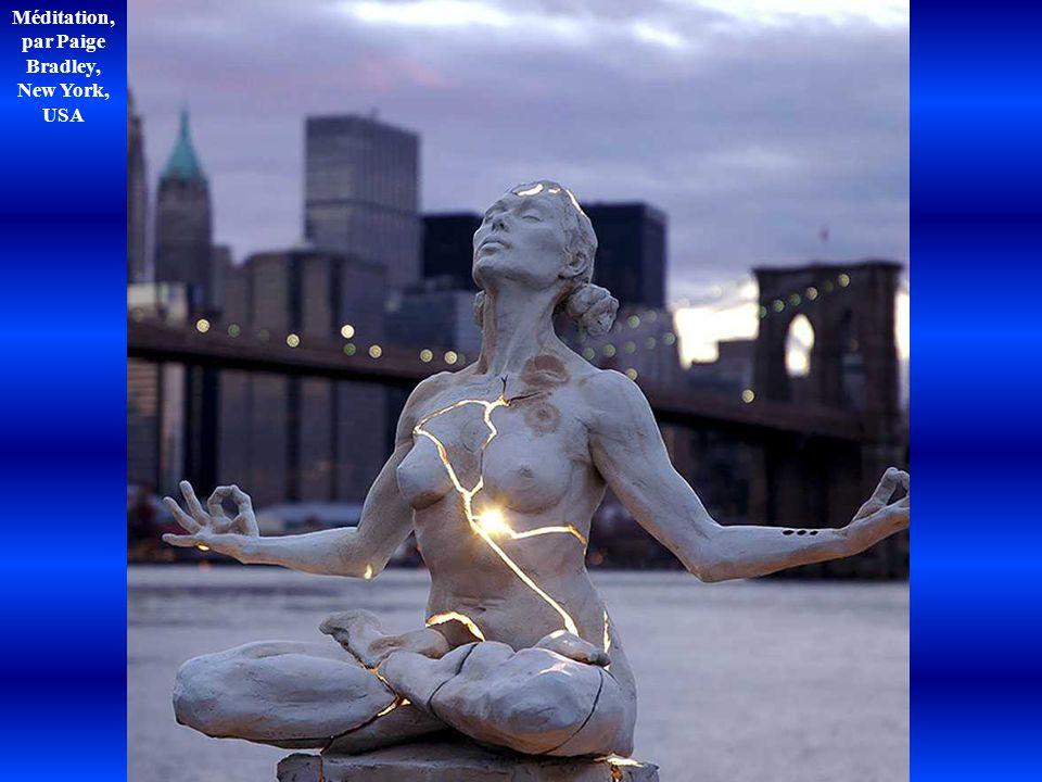 Méditation, par Paige Bradley, New York, USA