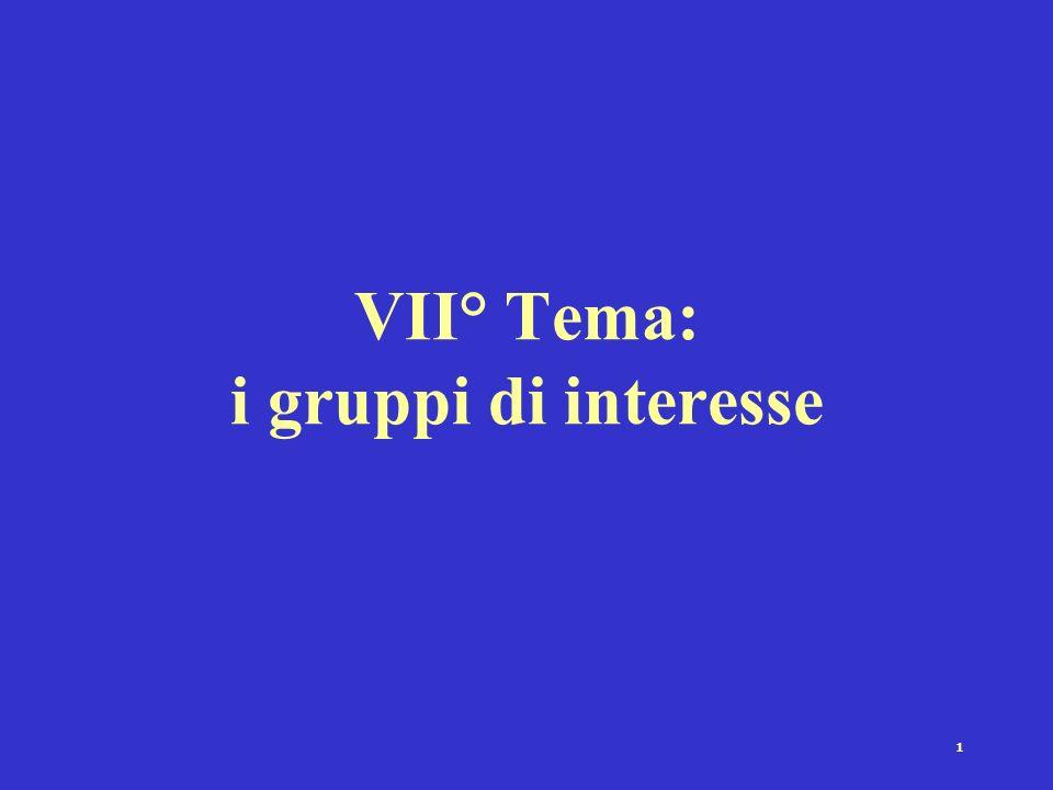 VII° Tema: i gruppi di interesse