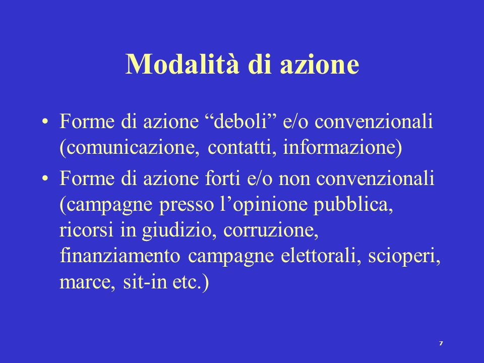 Modalità di azioneForme di azione deboli e/o convenzionali (comunicazione, contatti, informazione)