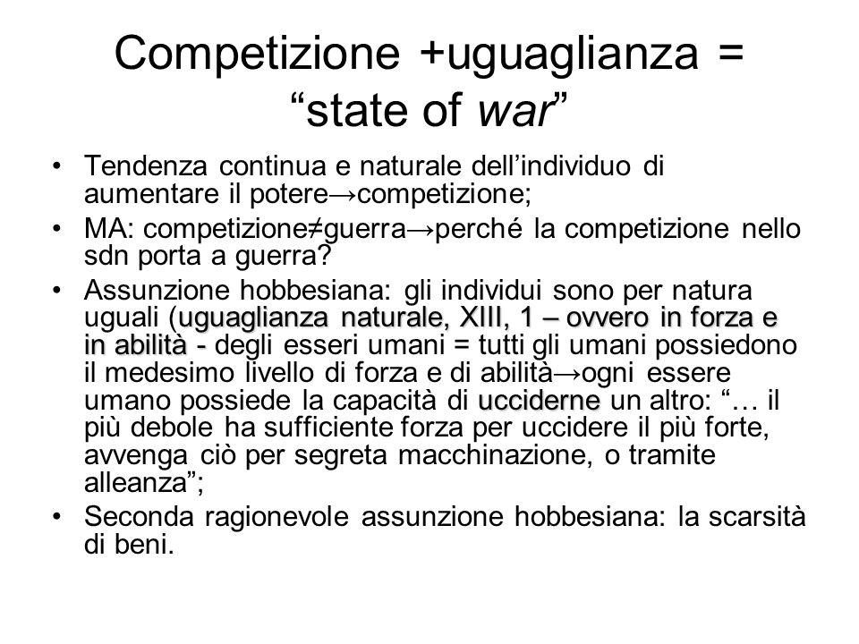 Competizione +uguaglianza = state of war