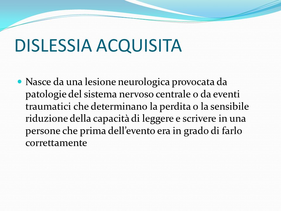 DISLESSIA ACQUISITA