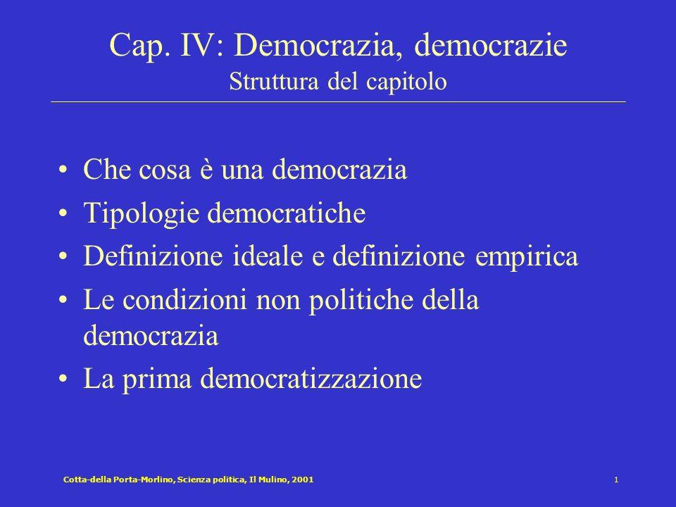 Cap. IV: Democrazia, democrazie Struttura del capitolo