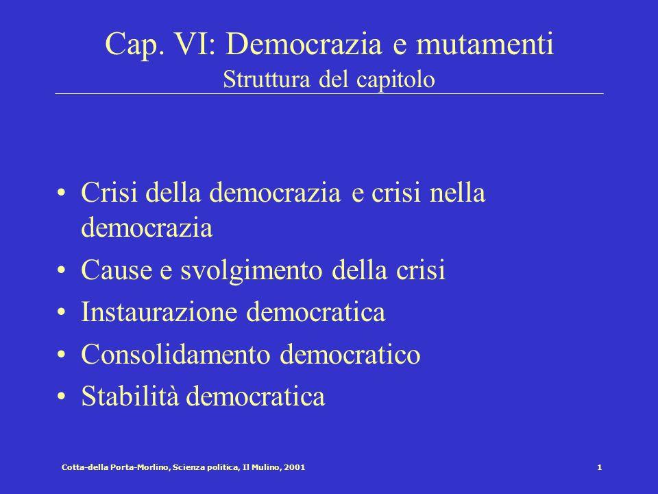 Cap. VI: Democrazia e mutamenti Struttura del capitolo