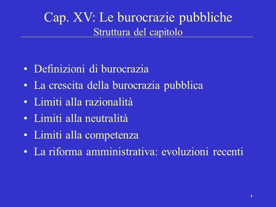 Cap. XV: Le burocrazie pubbliche Struttura del capitolo
