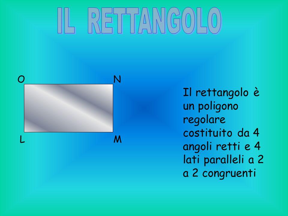 IL RETTANGOLO L. M. N. O.