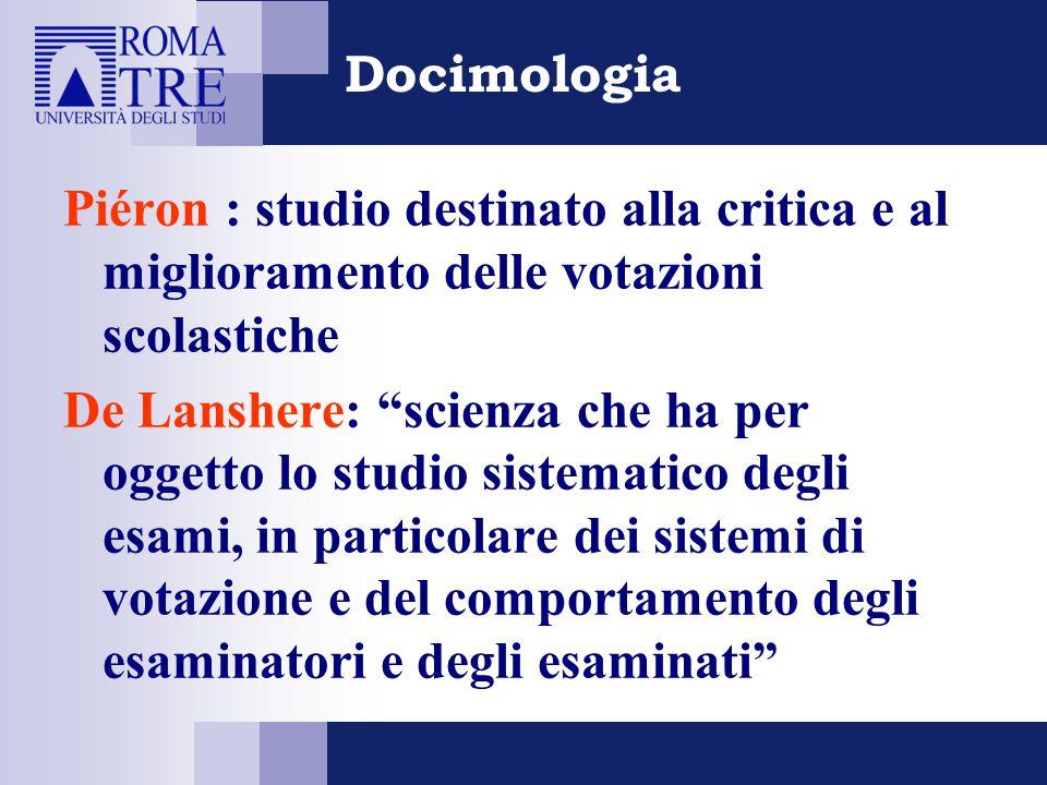 Docimologia Piéron : studio destinato alla critica e al miglioramento delle votazioni scolastiche.