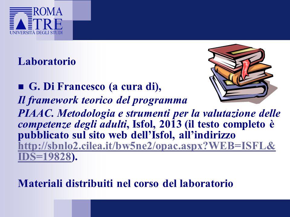 Laboratorio G. Di Francesco (a cura di), Il framework teorico del programma.