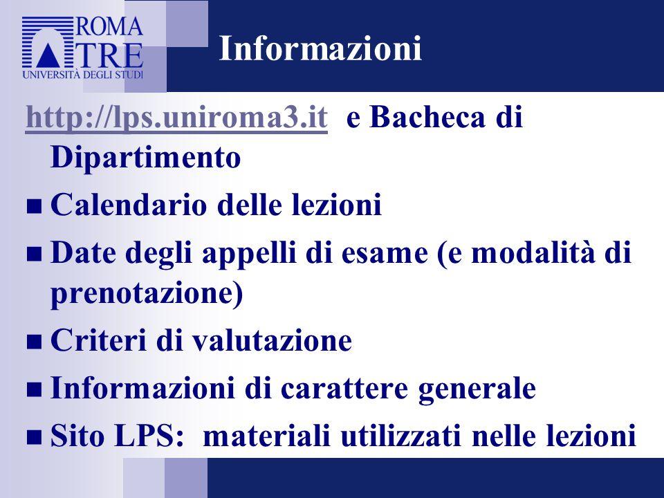 Informazioni http://lps.uniroma3.it e Bacheca di Dipartimento