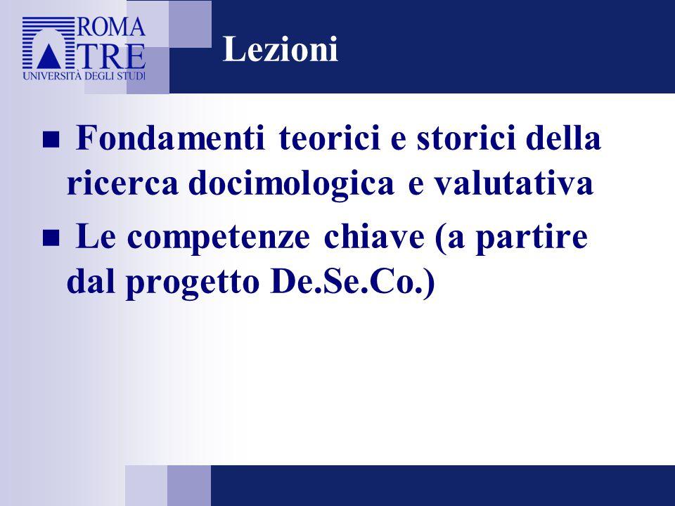 Lezioni Fondamenti teorici e storici della ricerca docimologica e valutativa.