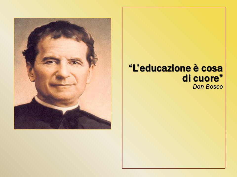 L'educazione è cosa di cuore Don Bosco