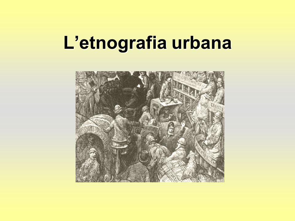 L'etnografia urbana