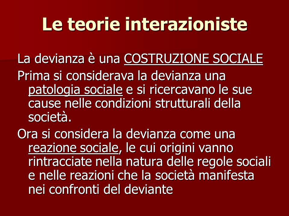 Le teorie interazioniste