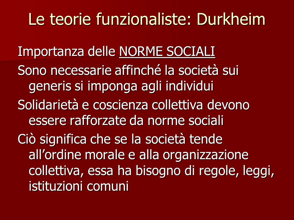 Le teorie funzionaliste: Durkheim