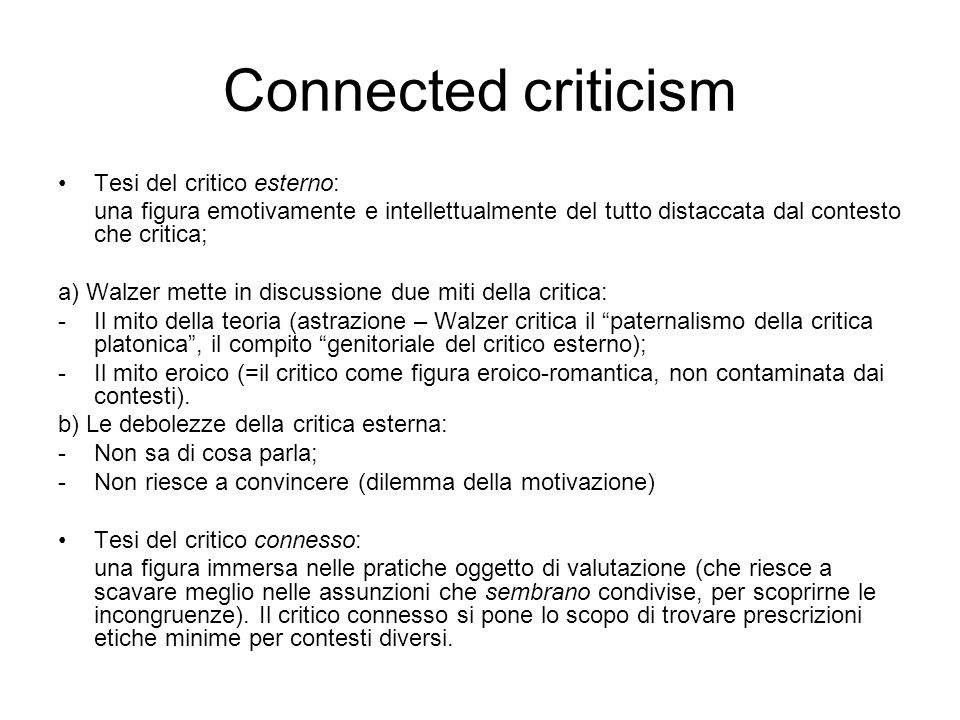 Connected criticism Tesi del critico esterno:
