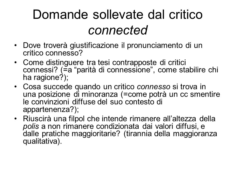 Domande sollevate dal critico connected