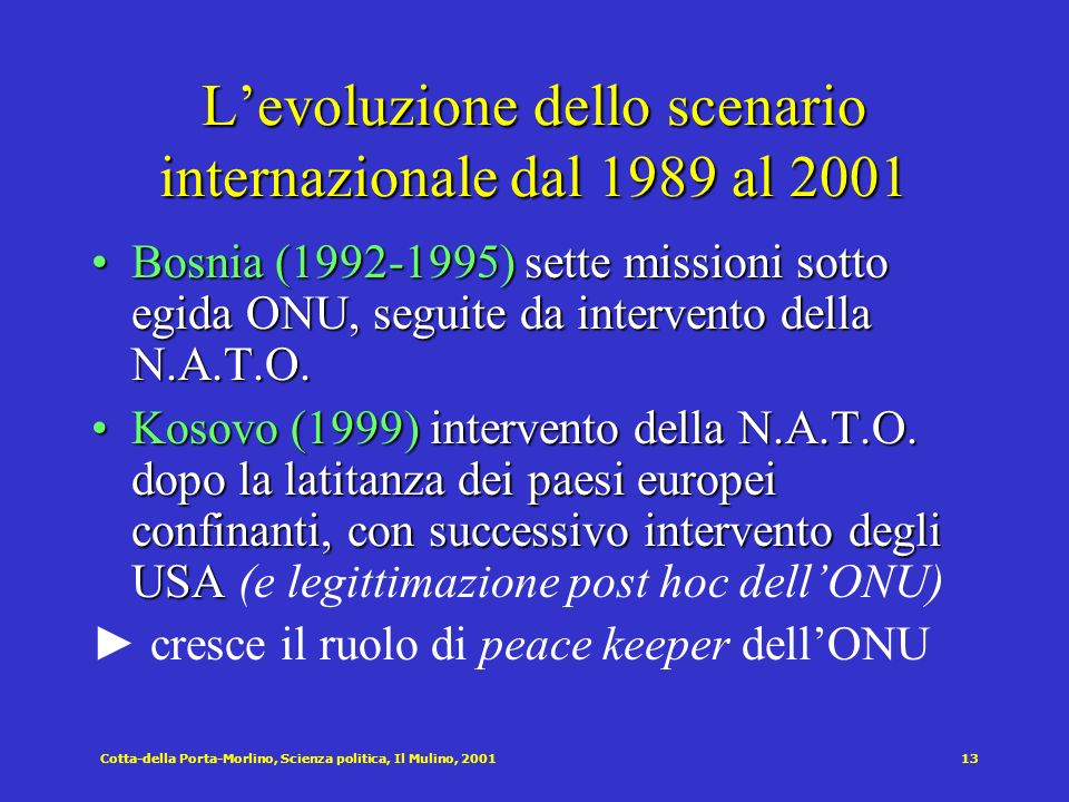 L'evoluzione dello scenario internazionale dal 1989 al 2001