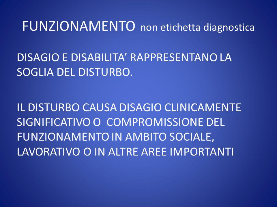 FUNZIONAMENTO non etichetta diagnostica