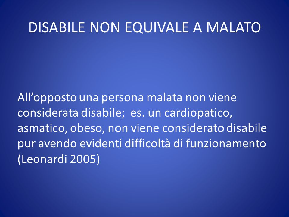 DISABILE NON EQUIVALE A MALATO
