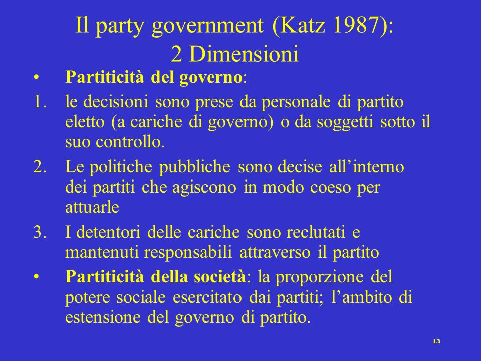 Il party government (Katz 1987): 2 Dimensioni