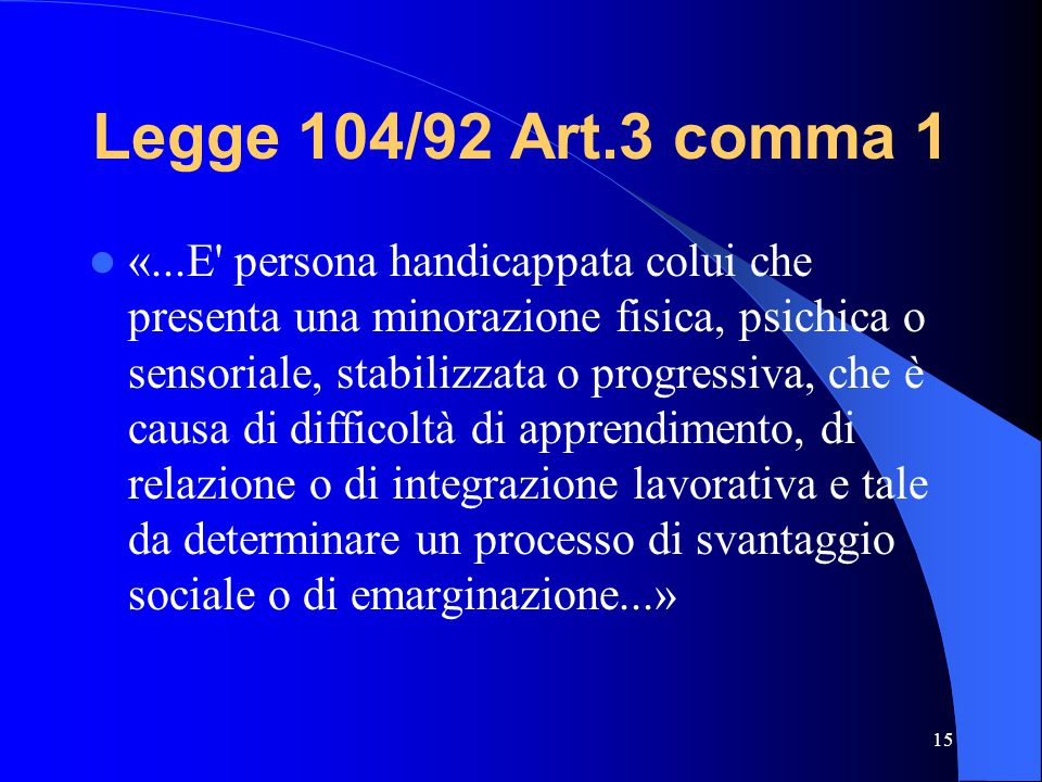 Legge 104/92 Art.3 comma 1