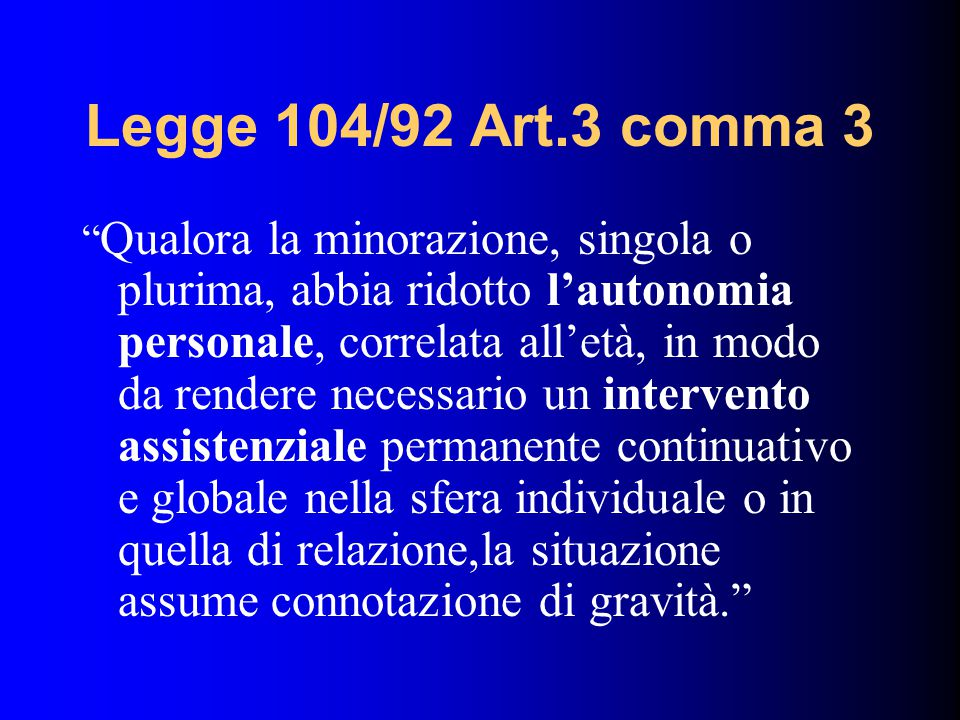 Legge 104/92 Art.3 comma 3